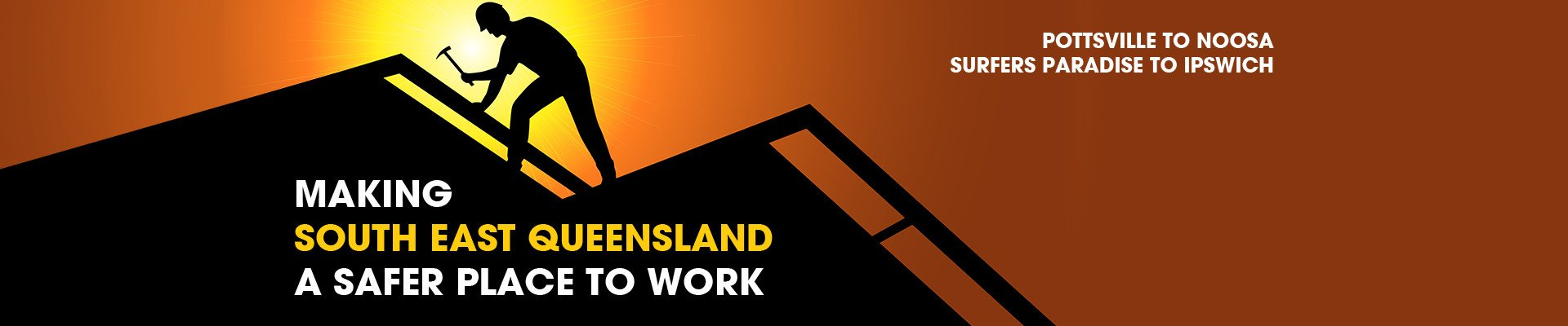 Safer Sites - Making South East Queensland a Safer Place to Work