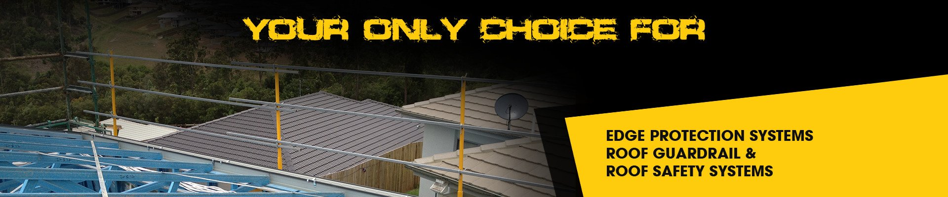 Safer Sites - Your Only Choice For Edge Protection Systems